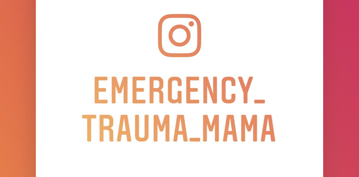Emergency Trauma Mama